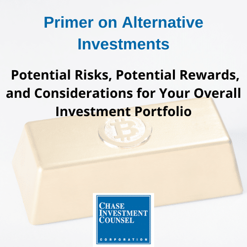 Webinar Replay: Primer on Alternative Investments: Potential Risks, Potential Rewards, and Considerations for Your Overall Investment Portfolio